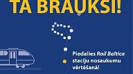 """Aicinās iesaistīties balsojumā par """"Rail Baltica"""" staciju nosaukumiem"""