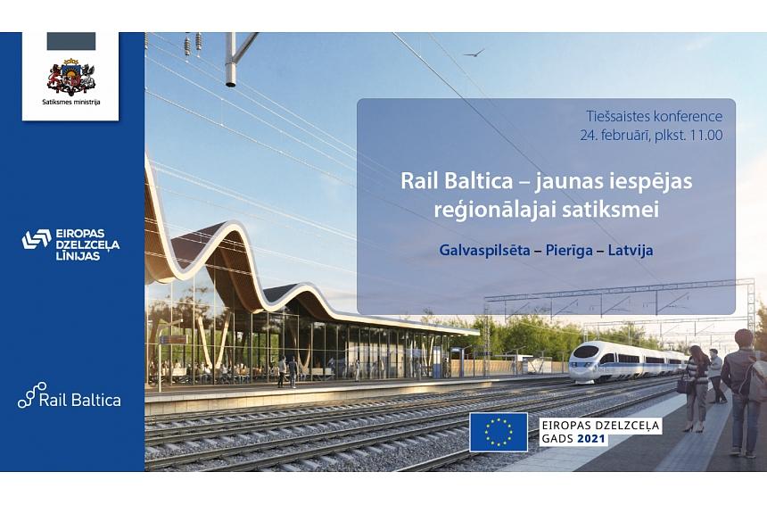 """24. februārī notiks tiešsaistes konference """"Rail Baltica – jaunas iespējas reģionālajai satiksmei"""""""