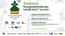 """Godināti """"Energoefektīvākās ēkas Latvijā 2021"""" laureāti (FOTO)"""